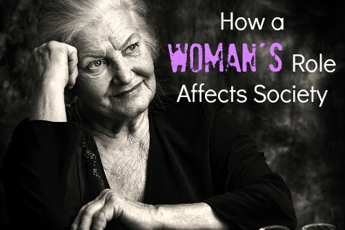 What is a woman's role in society?