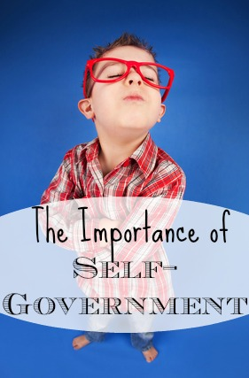 Training Children The Importance of Self-Government
