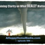 Walking Through the Storm (What Really Matters)