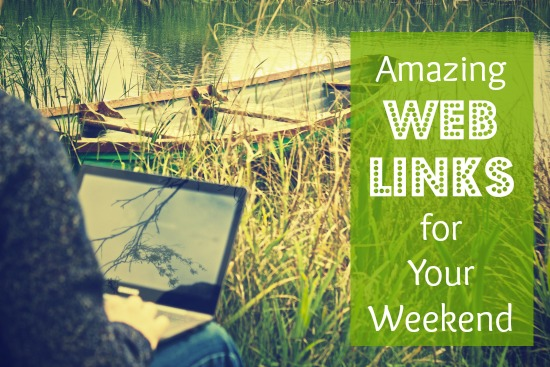 Amazing Web Links for Your Weekend
