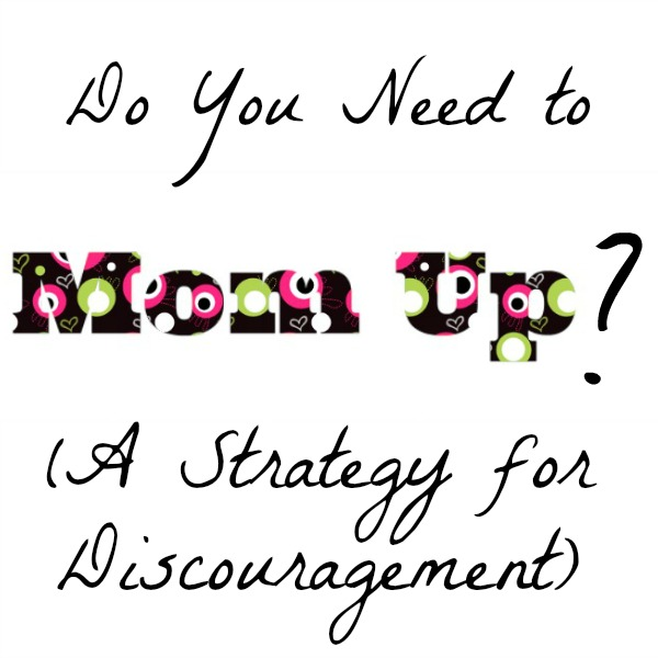 Do You Need to Mom Up